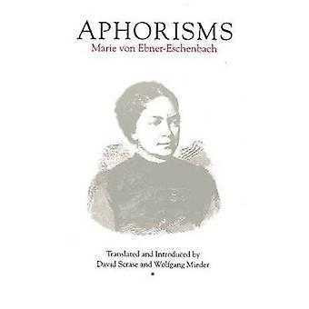 Aphorisms by Marie von Ebner-Eschenbach - 9780929497860 Book