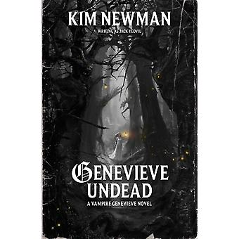 Genevieve Undead by Kim Newman