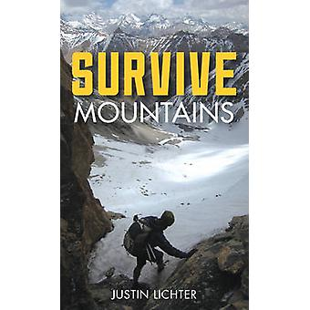 Survive - Mountains (New edition) by Justin Lichter - 9781493015641 Bo