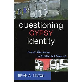 Avhør sigøyneridentitet av Brian A. Belton