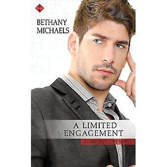 A Limited Engagement by Michaels & Bethany