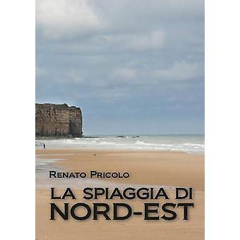 La spiaggia di Nord  Est by Pricolo & Renato