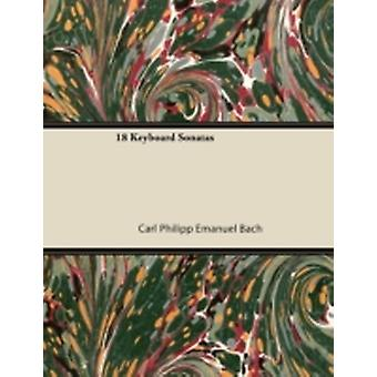 18 Keyboard Sonatas by Bach & Carl Philipp Emanuel