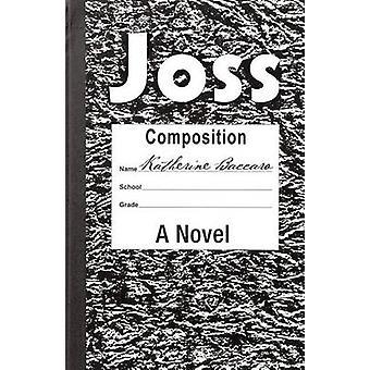 Joss door Katherine Baccaro