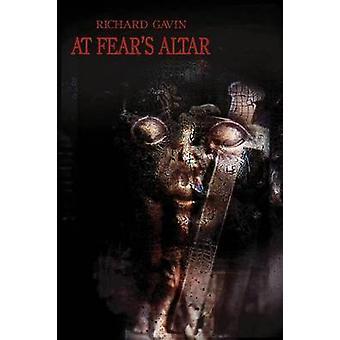 At Fears Altar by Gavin & Richard