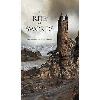 A Rite of Swords by Rice & Morgan