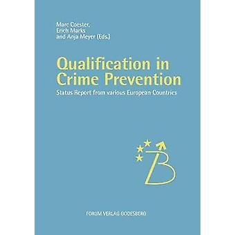 Qualification in Crime Prevention by Coester & Marc
