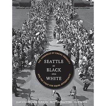 Seattle in Black and White - The Congress of Racial Equality and the F