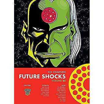 The Complete Future Shocks Vol. 2 by Alan Moore - 9781781086834 Book