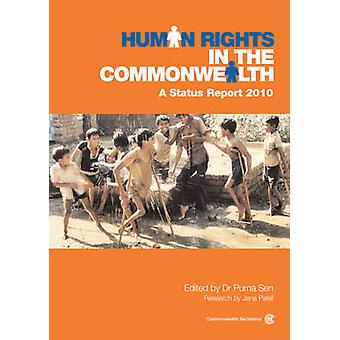 Human Rights in the Commonwealth - A Status Report - 2010 by Purna Sen