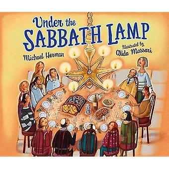 Under the Sabbath Lamp by Michael Herman - Alida Massari - 9781512408