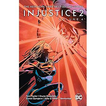 Injustice 2 Volume 4 by Tom Taylor - 9781401289157 Book
