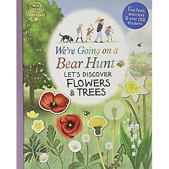 We're Going on a Bear Hunt - Let's Discover Flowers and Trees by Vario