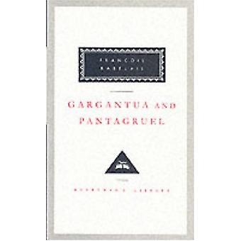 Gargantua And Pantagruel by Francois Rabelais - 9781857151817 Book
