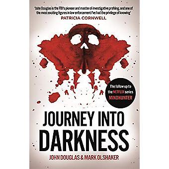 Journey Into Darkness by John Douglas - 9781787465145 Book