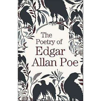 The Poetry of Edgar Allan Poe by Edgar Allan Poe - 9781789509663 Book