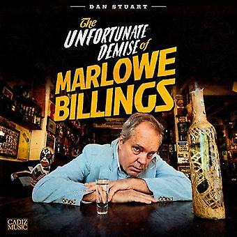 Dan Stuart - Unfortunate Demise of Marlowe Billings [CD] USA import