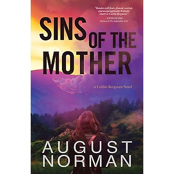 Sins Of The Mother by Norman & August