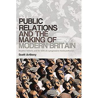 Public Relations en het maken van modern Groot-Brittannië