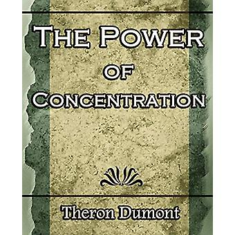 The Power Of Concentration by Q Dumont Theron - 9781594623394 Book