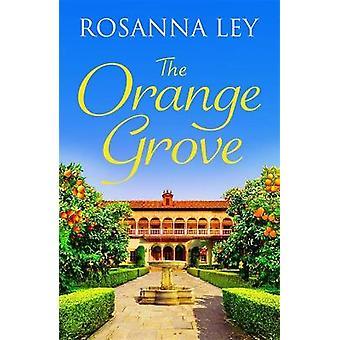L'Orange Grove une romance de vacances appétissante situé sous le soleil de Séville