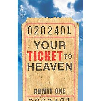 Your Ticket to Heaven Pack of 25 by Sumner Wemp