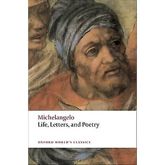 Life Letters and Poetry by Michelangelo