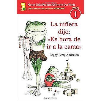 لا ناينرا ديخو إس هورا دي لا كاما من قبل بيغي بيري أندرسون أندرسون