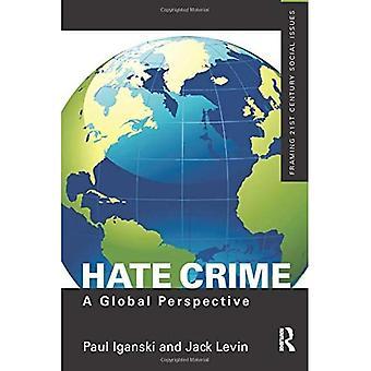 Hassverbrechen: Eine globale Perspektive - Soziale Probleme des 21. Jahrhunderts