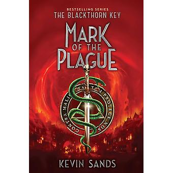Mark of the Plague 2 by Kevin Sands
