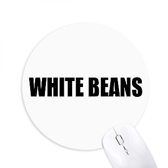 White Beans Vegetable Name Foods Round Non-slip Rubber Mousepad Game Office Mouse Pad