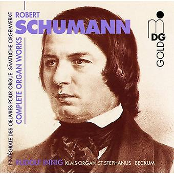 R. Schumann - Schumann: Complete Organ Works [CD] USA import