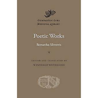 Runollinen toimii Bernardus Silvestris - 9780674743786 kirja