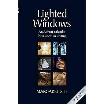 Lighted Windows - An Advent Calendar for a World in Waiting by Margare