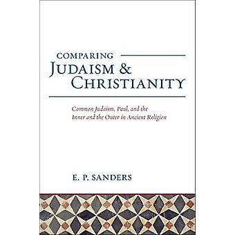 En comparant le judaïsme et le christianisme - judaïsme commun - Paul - et la j'ai