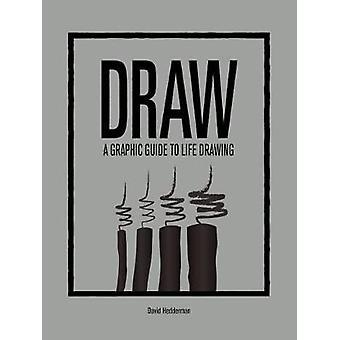 Tirage au sort - un Guide graphique de dessin de la vie de David Hedderman - 9781781452