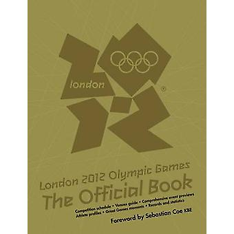London 2012 Olympiske Lege - den officielle bog - en officielle London 2012