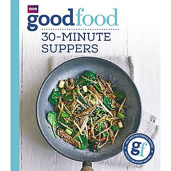 Good Food - 30-Minute Suppers by Sarah Cook - 9781849908702 Book