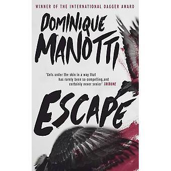 Escape by Dominique Manotti - Ros Schwartz - Amanda Hopkinson - 97819