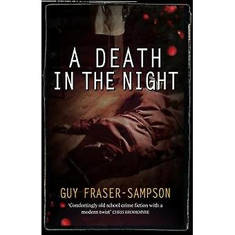 A Death in the Night by Guy Fraser-Sampson - 9781911583462 Book