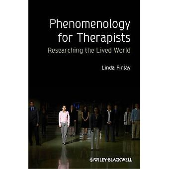 Phenomenology for Therapists by Finlay