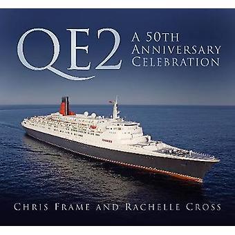 QE2-احتفال ذكرى 50 من الإطار كريس--بو 9780750970280