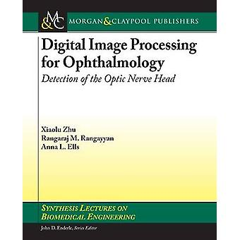 Digital Image Processing for Ophthalmology - Detection of the Optic Ne
