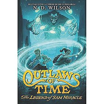 Outlaws van tijd: de legende van Sam Miracle