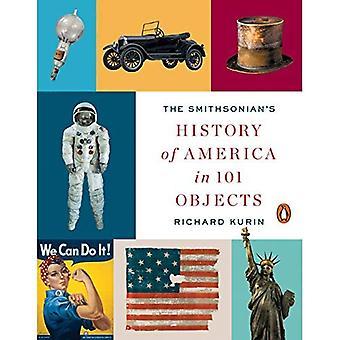 Smithsonian Geschichte Amerikas in 101 Objekte, die