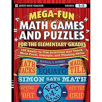 Mega-divertimento matematica giochi e puzzle per le classi elementari: oltre 125 attività che insegnano matematica fatti, concetti e abilità di pensiero (Jossey-Bass Teacher)