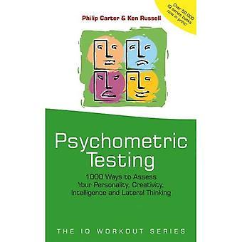 Psykometrisk testning: 1000 sätt att bedöma din personlighet, kreativitet, intelligens och lateralt tänkande (IQ träning serien)