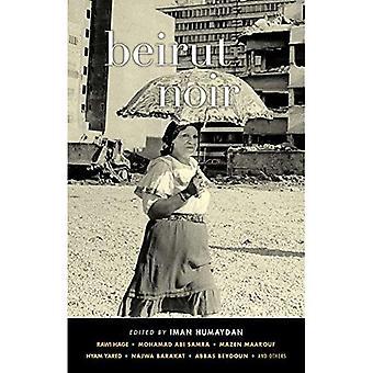 Noir de Beirute (Akashic Noir)