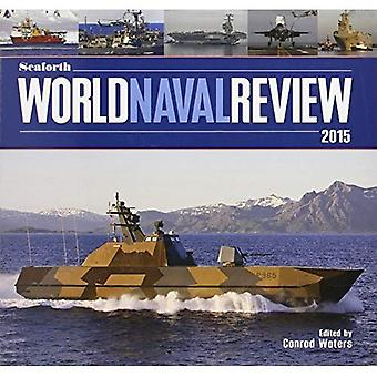 Seaforth World Naval Review: 2015