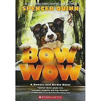 Bow Wow: Un Bowser e romanzo Birdie